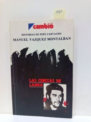 LAS CENIZAS DE LAURA (HISTORIAS DE PEPE CARVALHO)