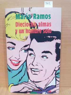 DIECIOCHO ALMAS Y UN HOMBRE SOLO