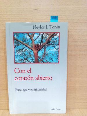 CON EL CORAZON ABIERTO. PSICOLOGÍA Y ESPIRITUALIDAD