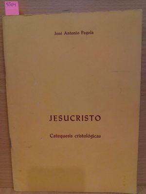 JESUCRISTO. CATEQUESIS CRISTOLÓGICAS