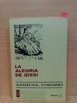 LA ALEGRÍA DE SISSI (SERIE SISSI 4)