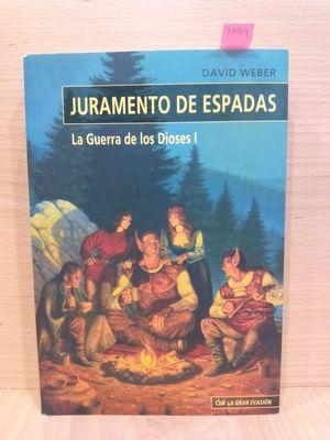 JURAMENTO DE ESPADAS (LA GUERRA DE LOS DIOSES I)