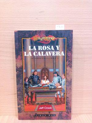 LA ROSA Y LA CALAVERA (COL. INTERREGNO. LIBRO 4)
