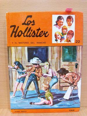 LOS HOLLISTER Y EL MISTERIO DEL RANCHO (NÚMERO 22)