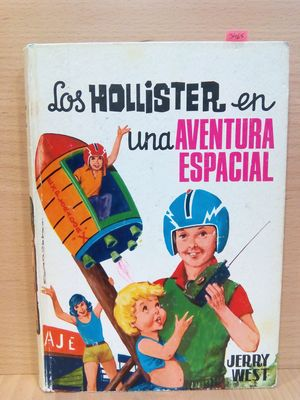 LOS HOLLISTER EN UNA AVENTURA ESPACIAL (NÚMERO 9)