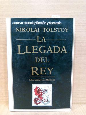 LA LLEGADA DEL REY (LIBRO PRIMERO DE MERLÍN,II)