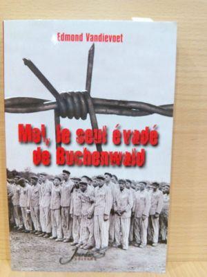 MOI, LE SEUL EVADE DE BUCHENWALD
