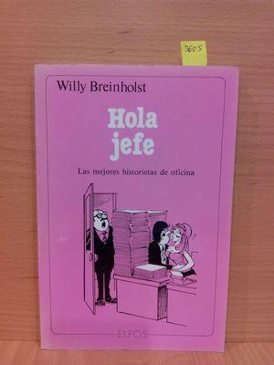 HOLA JEFE. LAS MEJORES HISTORIETAS DE OFICINA