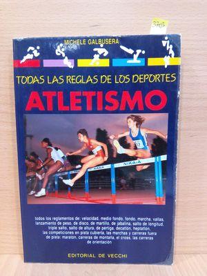 TODAS LAS REGLAS DE LOS DEPORTES : ATLETISMO