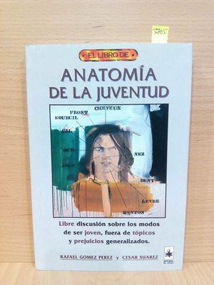 ANATOMIA DE LA JUVENTUD