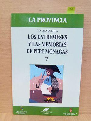 LOS ENTREMESES Y LAS MEMORIAS DE PEPE MONAGAS (NÚMERO 7)