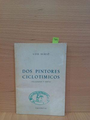 DOS PINTORES CICLOTÍMICOS (VELÁZQUEZ Y GOYA)
