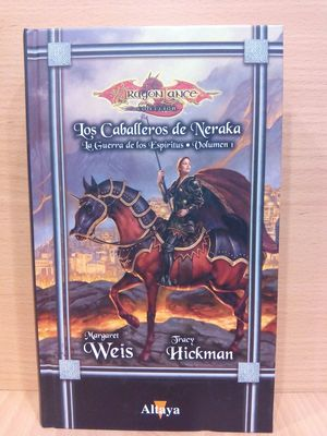 LOS CABALLEROS DE NERAKA. LA GUERRA DE LOS ESPÍRITUS. VOLUMEN 1