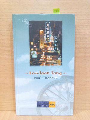 KOWLOON TONG.(COLECCIÓN BIBLIOTECA DEL VIAJERO, NÚMERO 28 - ÁSIA-)
