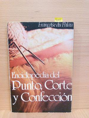 ENCICLOPEDIA DEL PUNTO, CORTE Y CONFECCIÓN