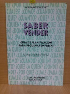 SABER VENDER. GUÍA DE PLANIFICACIÓN PARA PEQUEÑAS EMPRESAS