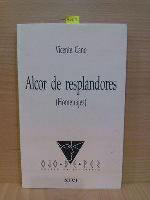 ALCOR DE RESPLANDORES: HOMENAJES