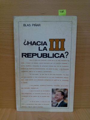 HACIA LA III REPUBLICA