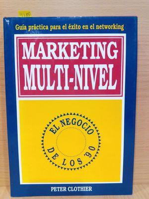 MARKETING MULTI-NIVEL (GUÍA PRÁCTICA PARA EL ÉXITO EN EL NETWORKING)