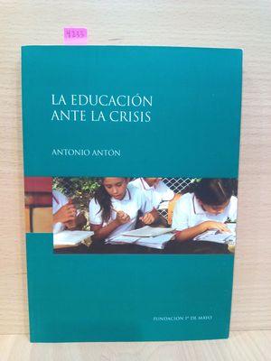 LA EDUCACIÓN ANTE LA CRISIS
