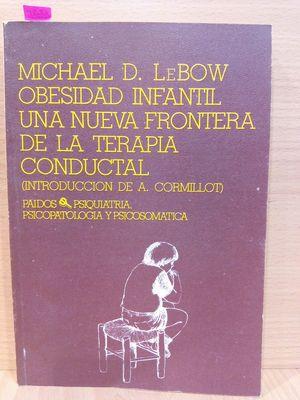 OBESIDAD INFANTIL. UNA NUEVA FRONTERA DE LA TERAPIA CONDUCTAL.