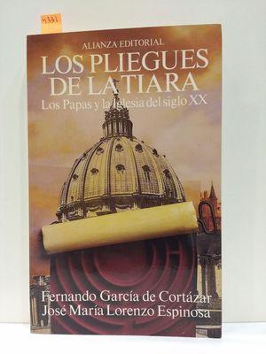 LOS PLIEGUES DE LA TIARA/ THE WRINKLES OF A CROWN: LOS PAPAS Y LA IGLESIA DEL SIGLO XX