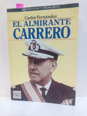 EL ALMIRANTE CARRERO