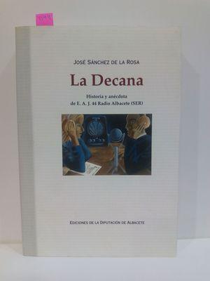 LA DECANA. HISTORIA Y ANÉCDOTA DE E.A.J. 44 RADIO ALBACETE (SER)