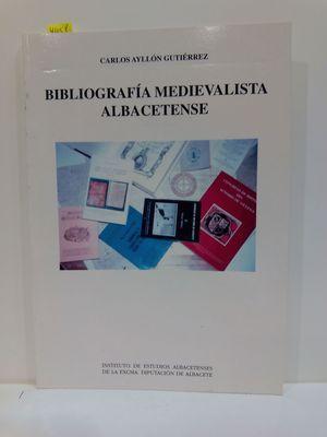 BIBLIOGRAFÍA MEDIEVALISTA ALBACETENSE