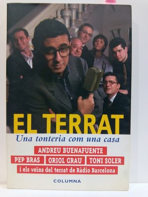 EL TERRAT : UNA TONTERIA COM UNA CASA