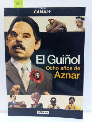 EL GUIÑO. OCHO AÑOS DE AZNAR