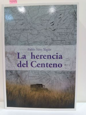 LA HERENCIA DEL CENTENO