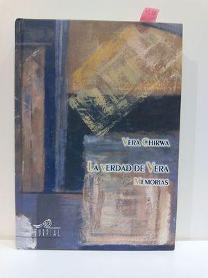 VERDAD DE VERA, LA. MEMORIAS