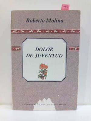 DOLOR DE JUVENTUD (COLECCION EL NARRADOR LOCAL)