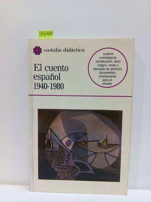 EL CUENTO ESPAÑOL 1940-1980