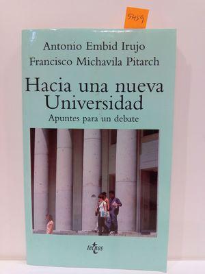 HACIA UNA NUEVA UNIVERSIDAD / APUNTES PARA UN DEBATE (VENTANA ABIERTA)