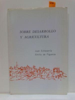SOBRE DESARROLLO Y AGRICULTURA