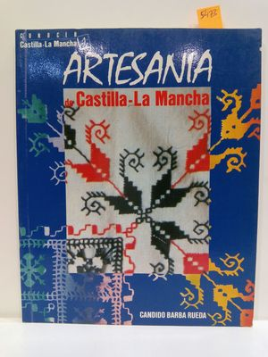 ARTESANIA DE CASTILLA-LA MANCHA.