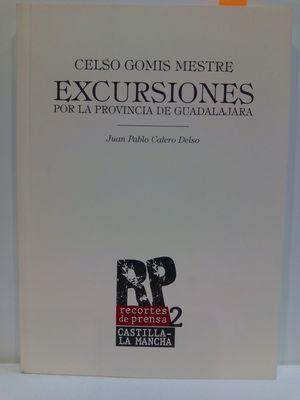 CELSO GOMIS MESTRE. EXCURSIONES POR LA PROVINCIA DE GUADALAJARA