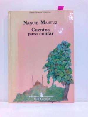CUENTOS PARA CONTAR (BIBLIOTECA SIEMPREVIVA, VOLUME 4)