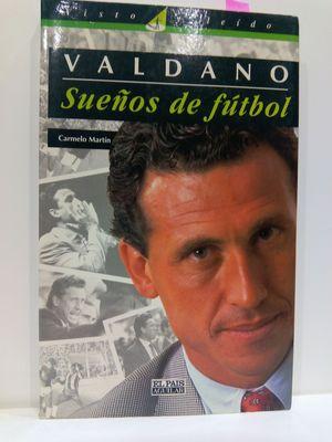 JORGE VALDANO. SUEÑOS DE FÚTBOL