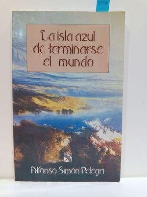 ISLA AZUL DE TERMINARSE EL MUNDO - LA