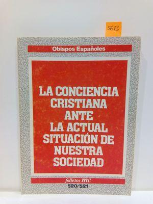 LA CONCIENCIA CRISTIANA ANTE LA ACTUAL SITUACIÓN DE NUESTRA SOCIEDAD