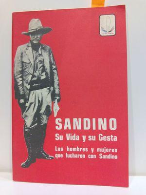 SANDINO. SU VIDA Y SU GESTA.
