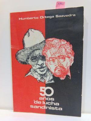 CINCUENTA (50) AÑOS DE LUCHA SANDINISTA
