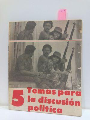 CINCO (5) TEMAS PARA LA DISCUSIÓN