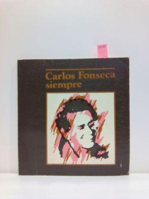 CARLOS FONSECA SIEMPRE