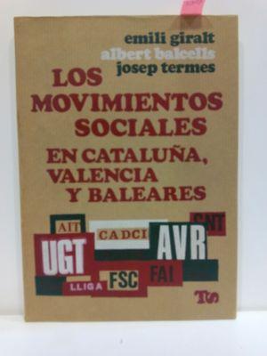 LOS MOVIMIENTOS SOCIALES EN CATALUÑA, VALENCIA Y BALEARES. COLECCIÓN TRABAJO Y SOCIEDAD, 12