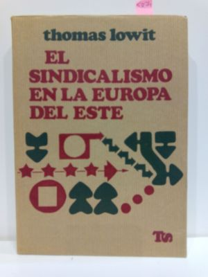 EL SINDICALISMO EN LA EUROPA DEL ESTE. COLECCIÓN TRABAJO Y SOCIEDAD, 21
