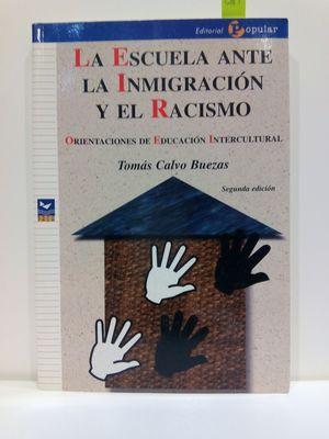 LA ESCUELA ANTE LA INMIGRACIÓN Y EL RACISMO. ORIENTACIONES DE EDUCACIÓN INTERCULTURAL